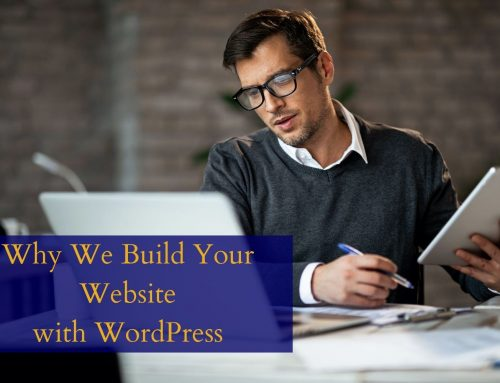 Why We Build Your Website with WordPress