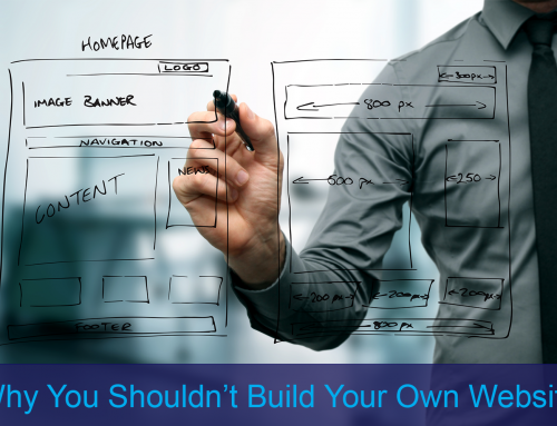 Why You Shouldn't Build Your Own Website