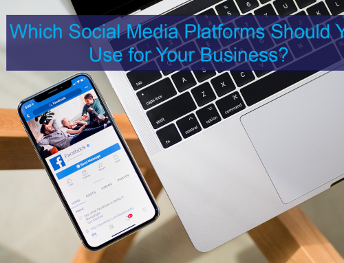 Which Social Media Platforms Should You Use for Your Business?