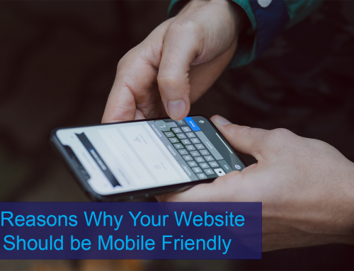 4 Reasons Why Your Website Should be Mobile-Friendly
