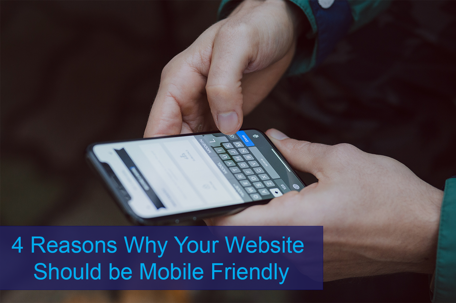 Person holding smartphone and looking up mobile friendly website.