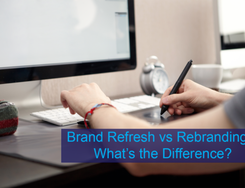 Brand Refresh vs Rebranding – What's the Difference?